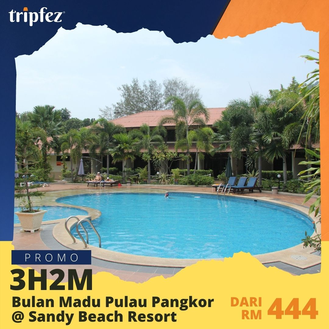 Bulan Madu Pulau Pangkor @ Sandy Beach Resort