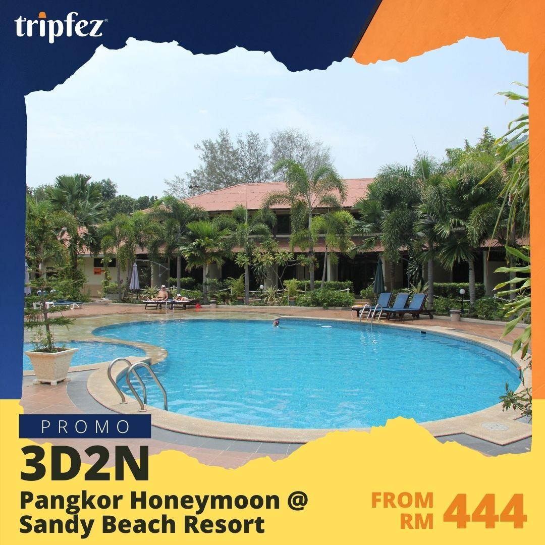 Pangkor Honeymoon @ Sandy Beach Resort